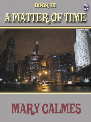 A Matter of Time Book III (A Matter of Time #3)