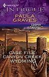 Case File: Canyon Creek, Wyoming  (Cooper, #1)