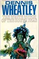 The White Witch of the South Seas (Gregory Sallust, #11) (Black Magic, #9)