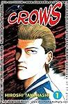 Crows Vol. 01 by Hiroshi Takahashi