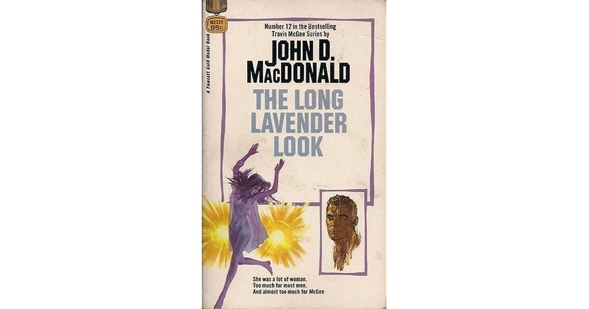 John D Macdonald Quotes: The Long Lavender Look By John D. MacDonald