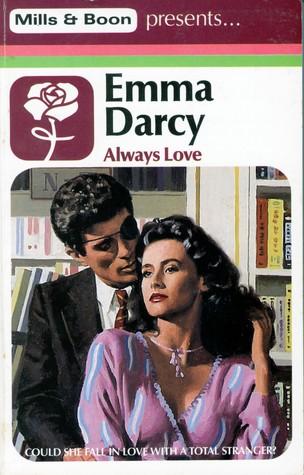 Always Love by Emma Darcy