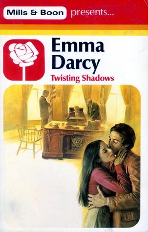 Twisting Shadows by Emma Darcy
