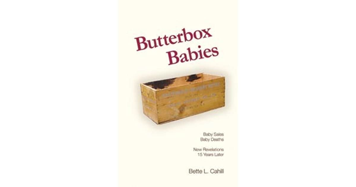 Butterbox Babies The Shocking Story of Baby Deaths and