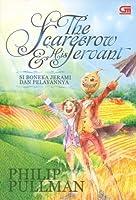 The Scarecrow & His Servant (Si Boneka Jerami dan Pelayannya)