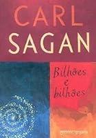 Bilhões e Bilhões: Reflexões Sobre a Vida e a Morte na Virada do Milênio