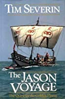 The Jason Voyage. The Quest For The Golden Fleece