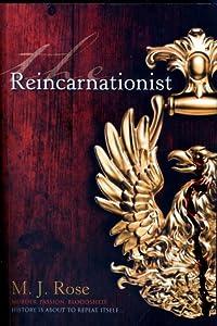 The Reincarnationist (Reincarnationist, #1)