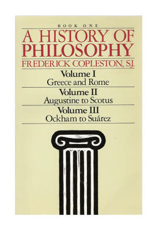 A History of Philosophy 1-3 by Frederick Charles Copleston