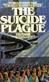 The Suicide Plague