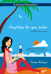 Anything for You, Ma'am by Tushar Raheja