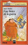 Fray Perico en la guerra (Fray Perico, #2)