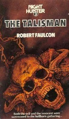 The Talisman (Night Hunter, #2)