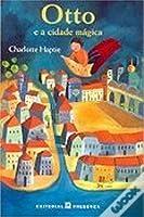 Otto e a Cidade Mágica