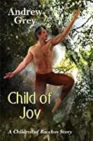 Child of Joy (Satyr, #3)