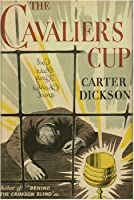 The Cavalier's Cup (Sir Henry Merrivale, #22)