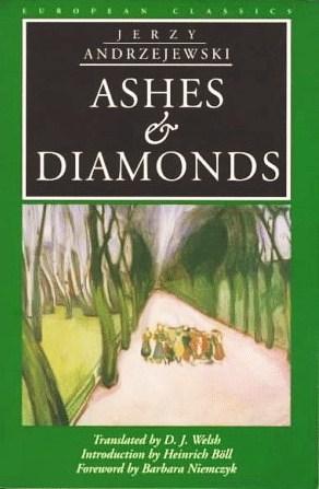 Ashes and Diamonds by Jerzy Andrzejewski