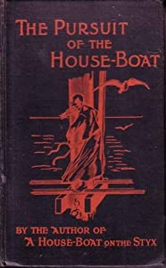 The Pursuit of the House-Boat: Being Some Further Account of the Divers Doings of the Associated Shades, under the Leadership of Sherlock Holmes, Esq. (Hades #2)