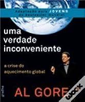 Uma Verdade Inconveniente - A Crise do Aquecimento Global (versão para Jovens)