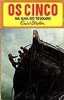 Os Cinco na Ilha do Tesouro (Os Cinco, #1)