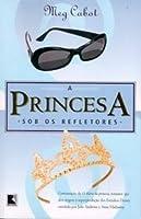A Princesa Sob os Refletores (O Diário da Princesa, #2)