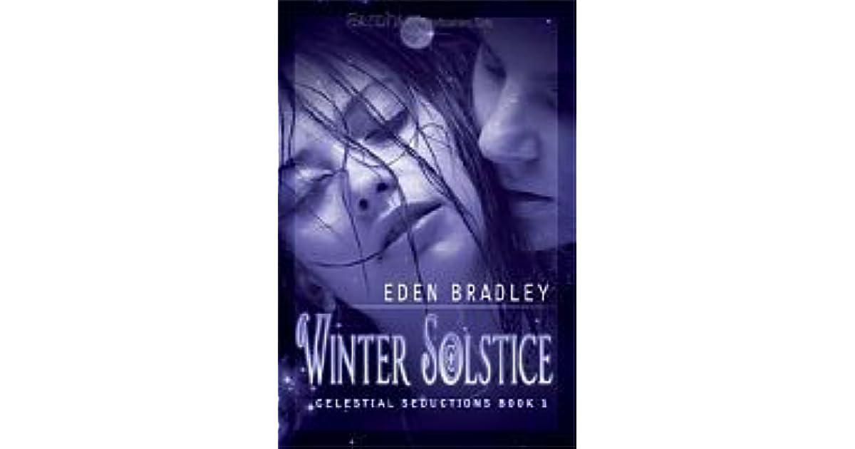 Winter Solstice (Celestial Seductions, #1) by Eden Bradley