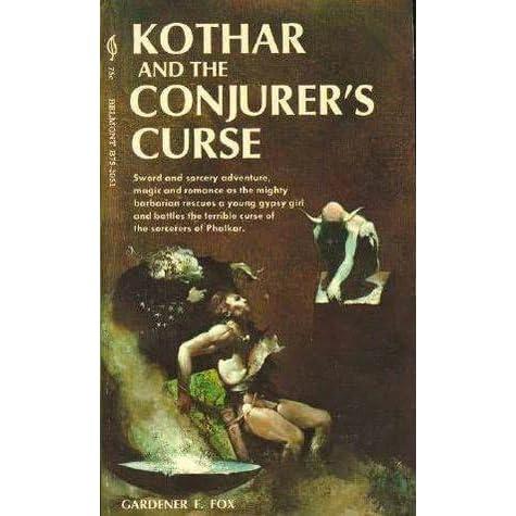 Gardner F Fox KOTHAR AND THE WIZARD SLAYER Kothar 5 Jeff Jones First Printing