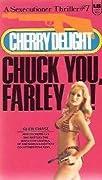 Chuck You, Farley!