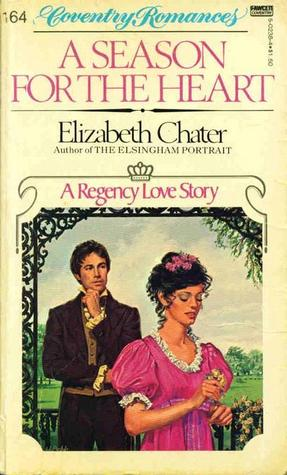 A Season for the Heart by Elizabeth Chater