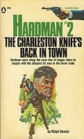 The Charleston Knife's Back in Town (Hardman, #2)