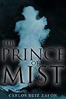 The Prince of Mist (Niebla, #1)