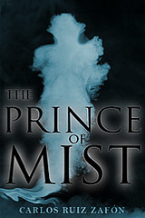 The Prince of Mist by Carlos Ruiz Zafón