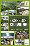 Ekspedisi Ciliwung - Laporan Jurnalistik Kompas by Tim Ekspedisi Ciliwung Komp...