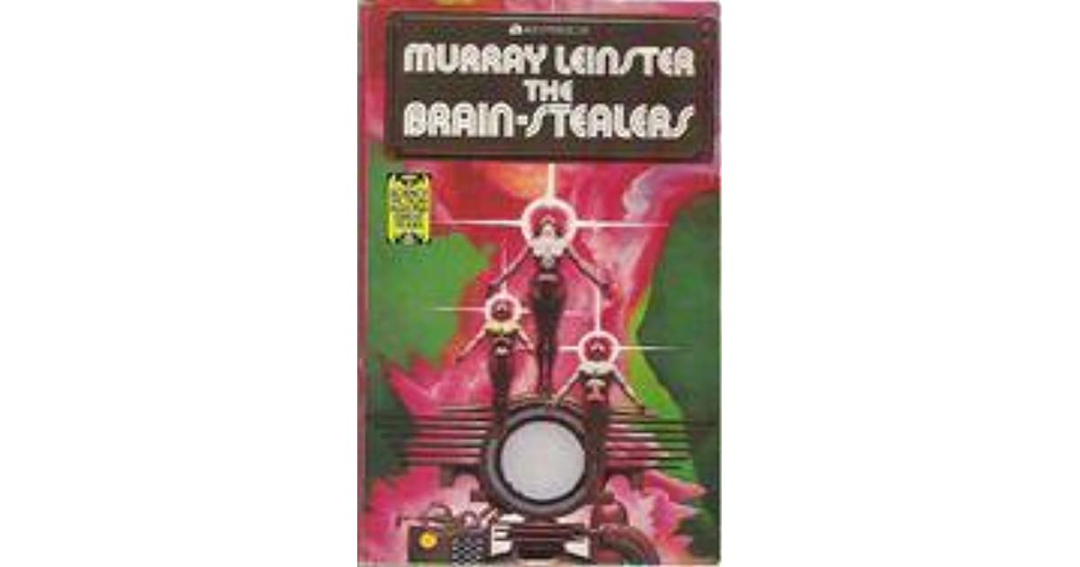 The Brain Stealers By Murray Leinster