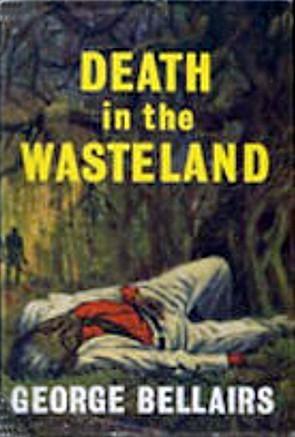 Death in the Wasteland George Bellairs