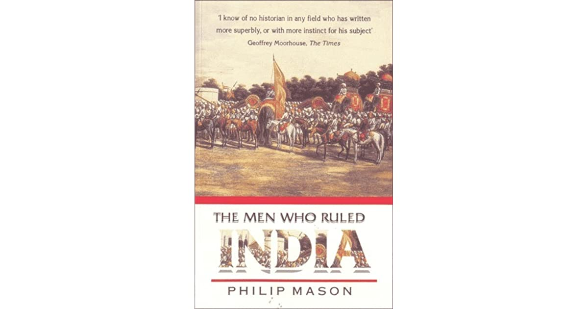 The men who ruled india by philip mason fandeluxe Images