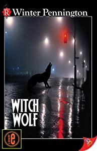 Witch Wolf (Kassandra Lyall Preternatural Investigator, #1)