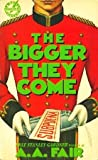 The Bigger They Come (Cool and Lam #1)
