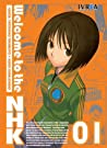Welcome to the NHK, Vol. 1 by Tatsuhiko Takimoto