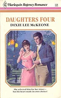 Daughters Four (Harlequin Regency Romance Series 1, #19)
