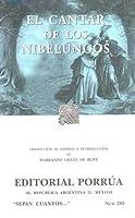 El Cantar de los Nibelungos (Sepan Cuantos, #285)