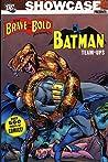 Showcase Presents: The Brave and the Bold: The Batman Team-Ups, Vol. 1