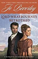 Lord Wraybourne's Bethrothed: A Romance of Regency England (Renfrew / Kyle 02)