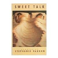 Sweet Talk: Stories
