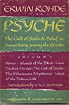 Psyche: The Cult of Souls & Belief in Immortality Among the Greeks [2 Volumes]