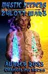 Zylott Wars by Aubrey Ross