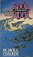 Spirits of Flux and Anchor (Soul Rider, #1)