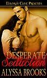 Desperate Seduction