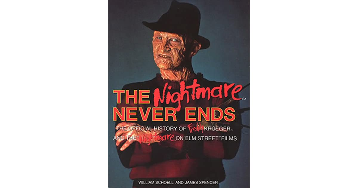 Nightmare On Elm St Quotes: The Nightmare Never Ends: The Official History Of Freddy
