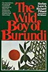 The Wild Boy of Burundi: A Study of an Outcast Child